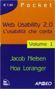 Lettura consigliata: Web usability 2.0. L'usabilità che conta.