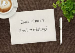 Come misurare SEO e Web Marketing