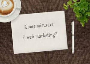 Come misurare SEO e Web Marketing