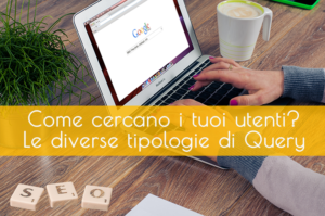 Google e le diverse query di ricerca