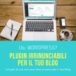 i migliori plugin per un blog su WordPress
