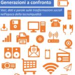 Generazioni a confronto l'ebook di Marco Pini, Vincenzo Bianculli ed Enrico Bisenzi su Cyberbullismo e digitale