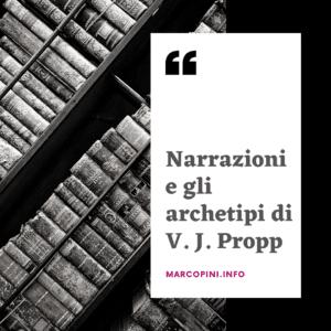 narrazioni e archetipi chi era V. J. Propp